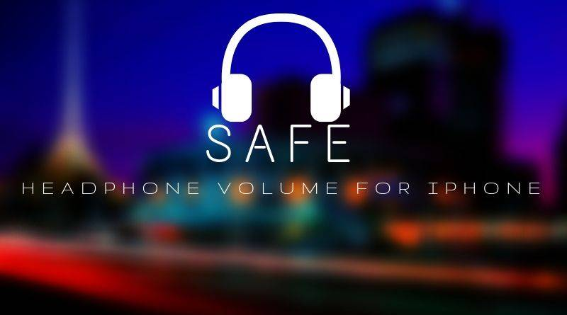 What is the Safe Headphone Volume for iPhone