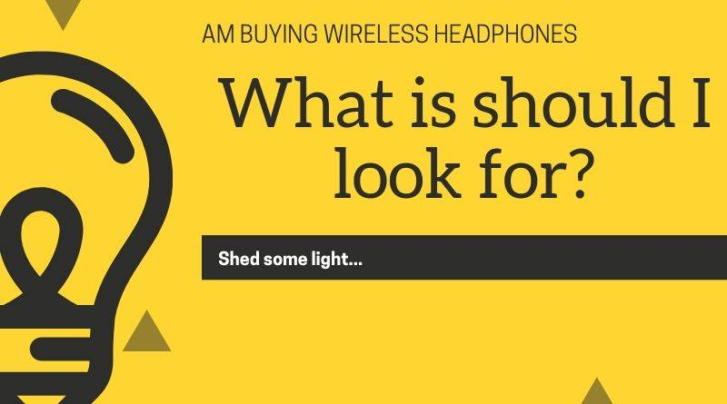 Buying Bluetooth or Wireless Headphones: all you need to know first
