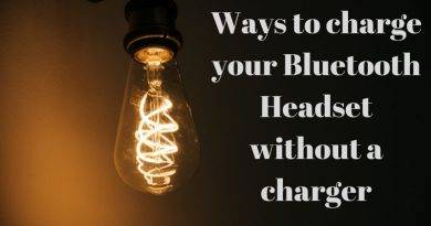 How to Charge Bluetooth Headset without Charger