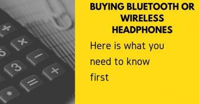 what to know before Buying Bluetooth or Wireless Headphones.