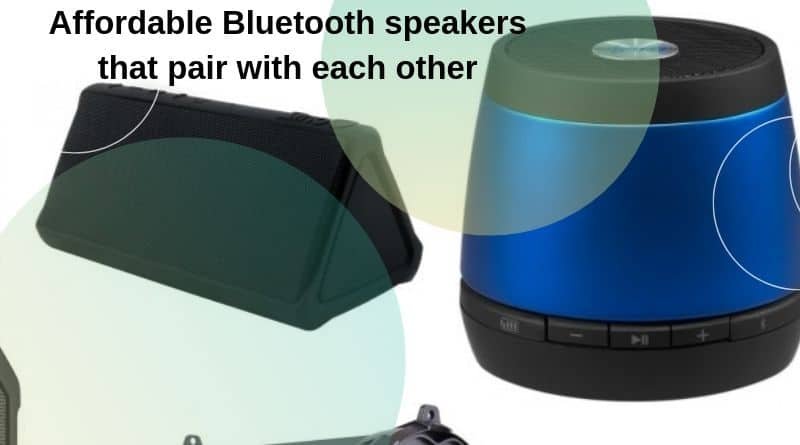 Affordable Bluetooth speakers that pair with each other