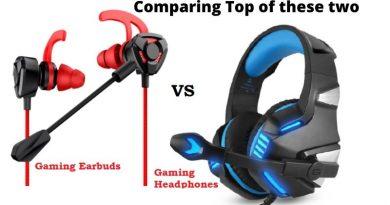 Earbuds vs Headphones for gaming