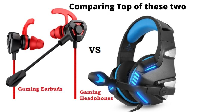 Earbuds vs Headphones for gaming