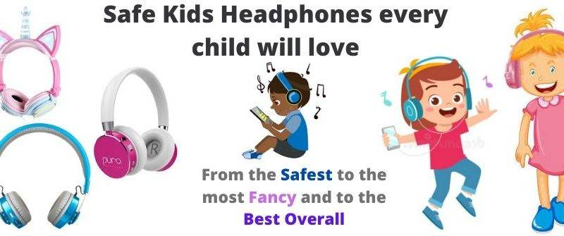 Best Bluetooth Headphones for KidsToddlers and Tweens