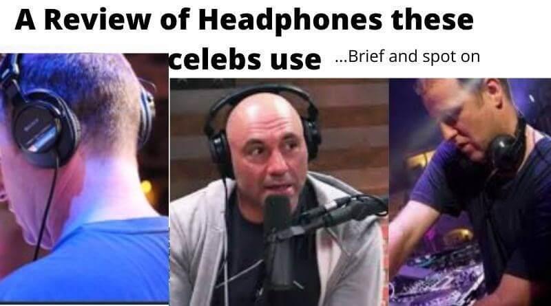 Joe Rogan Headphones and DJ Sasha Headphones
