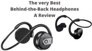 Best Behind the Head Bluetooth Headphones