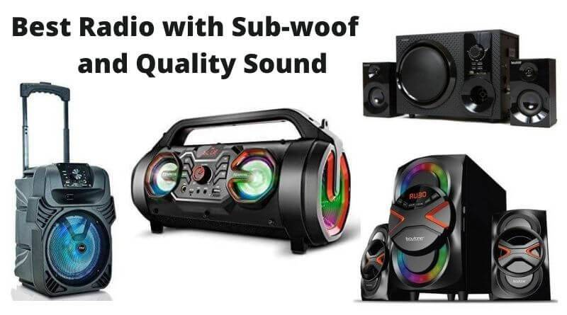 Best Radio with Subwoofer